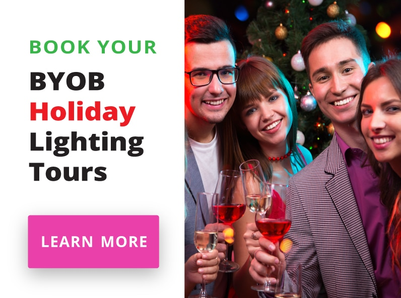 Book Your BYOB Holiday Lighting Tours
